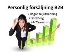 Personlig försäljning B2B säljutbildning i Göteborg 24-25 augusti 2017