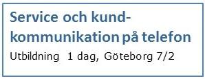 Service och kundkommunikation på telefon Utbildning för support och kundservice Göteborg